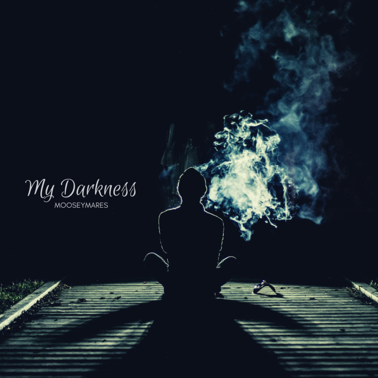 My Darkness | Poetry on Mooseymares