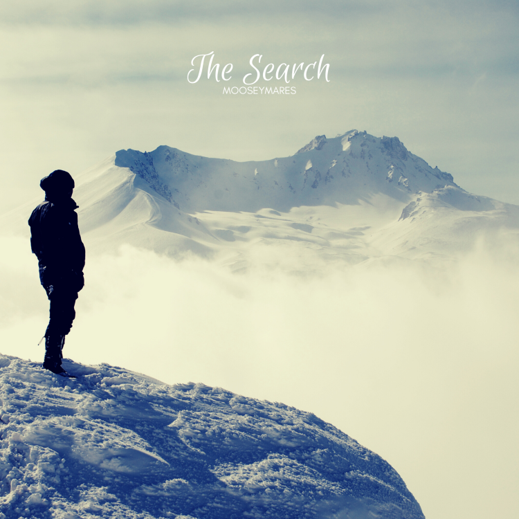 The Search | Poetry on Mooseymares